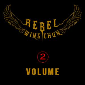 rebel wing chun vol2